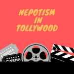 Nepotism In Tollywood