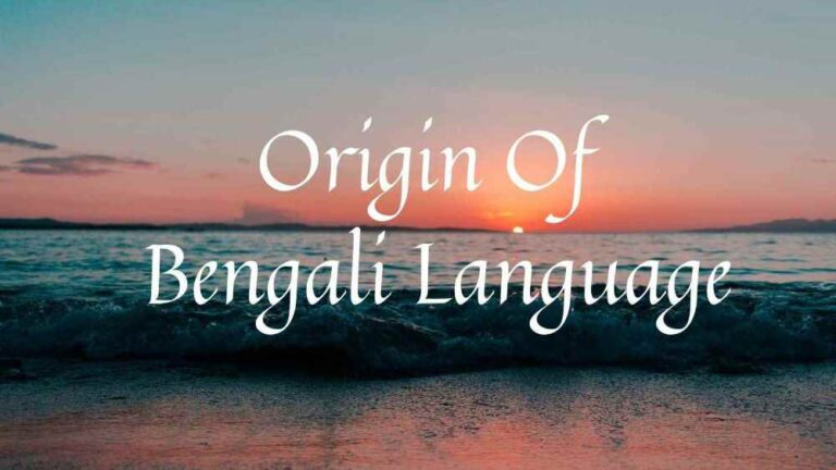 Origin Of Bengali Language