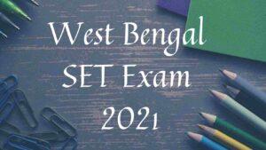 West Bengal SET Exam 2021
